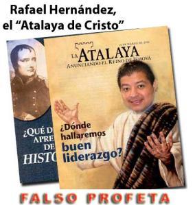 Rafael Hernández Atalaya falso profeta